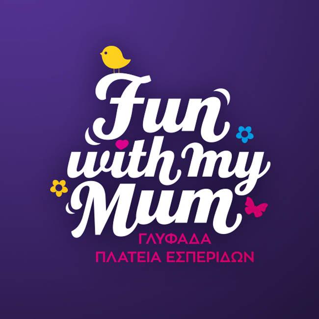 Fun With My Mum